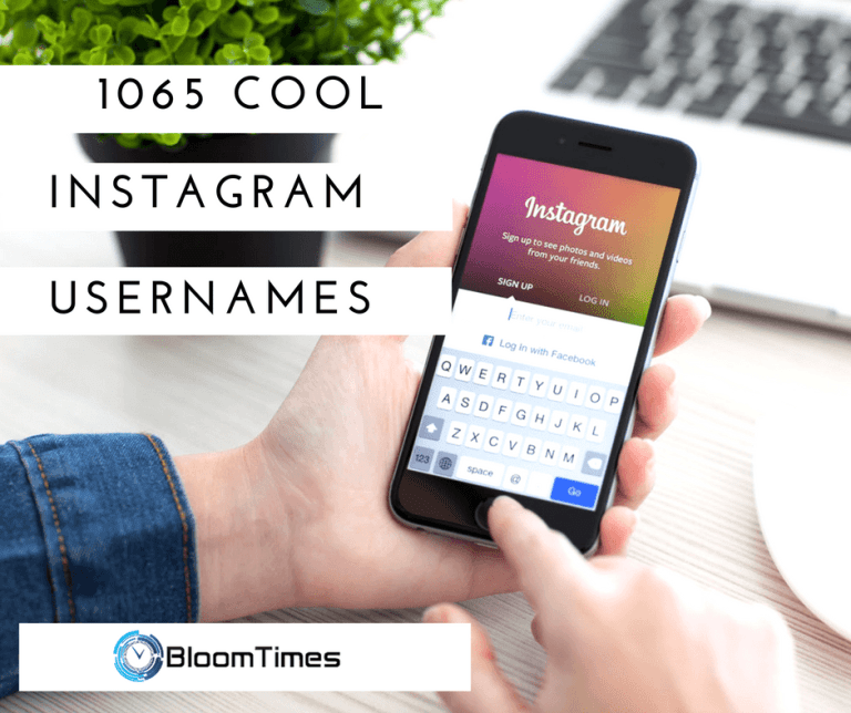 , 1065 Cool Instagram Names for Girls and Guys- Updated 2020